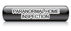 Paranormal Home Inspection